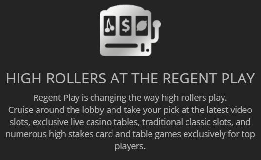 Regent Play VIP