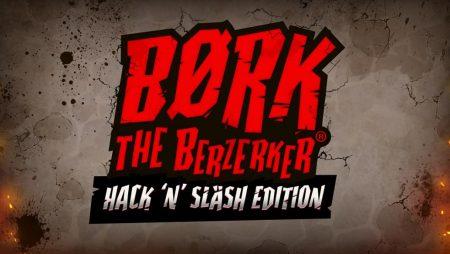 The Berzerker Hack N Slash Edition
