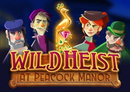 Wild Heist at Peacock Manor