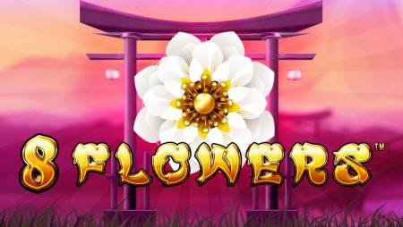 8 Flowers