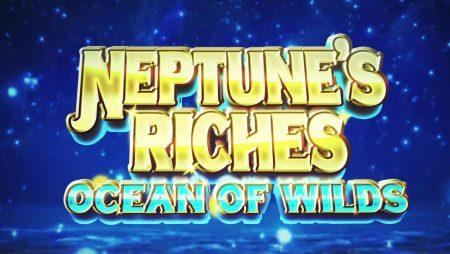 Neptune's Riches Ocean Of Wilds