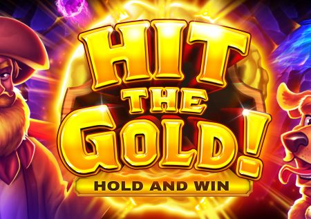 Hit the Gold