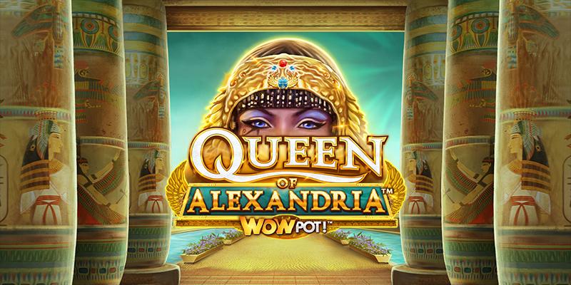Queen of Alexandria WowPot