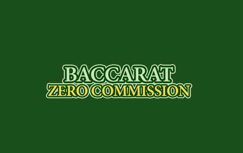 Baccarat Zero Commission